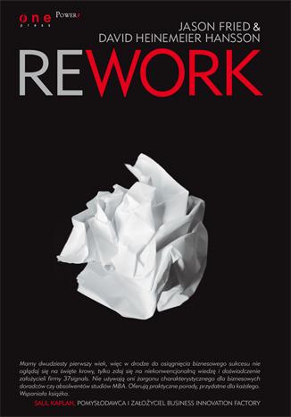 Rework – inny przepis na prowadzenie firmy